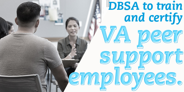 DBSA to train and certify VA peer support employees