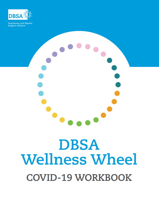 DBSA Wellness Wheel COVID-19 Workbook
